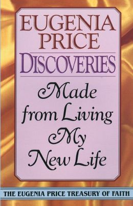 Discoveries: Made from Living My New Life