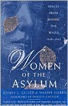 Women of the Asylum: Voices from Behind the Walls, 1840-1945