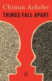 Book Cover Image. Title: Things Fall Apart, Author: Chinua Achebe