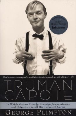 Truman Capote: In Which Various Friends, Enemies, Acquaintances, and Detractors Recall His Turbulant Career