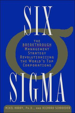 Six Sigma: The Breakthrough Management Strategy Revolutionizing the World's Top Corporations