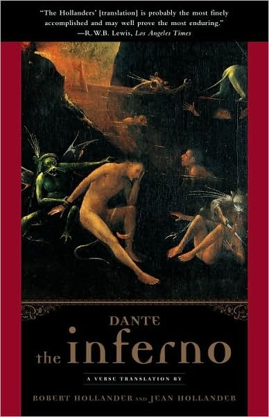 The Inferno: A Verse Translation by Robert Hollander and Jean Hollander
