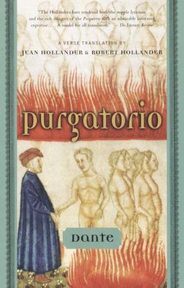 Purgatorio: A Verse Translation by Jean Hollander and Robert Hollander