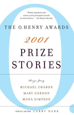 Prize Stories 2001: The O. Henry Awards