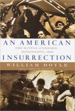 American Insurrection: The Battle of Oxford, Mississippi 1962