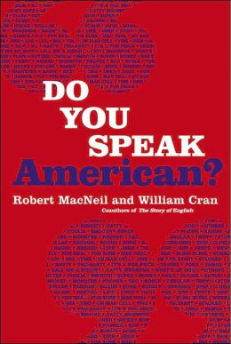 Do You Speak American?: A Companion to the PBS Series