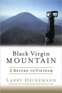 Black Virgin Mountain: A Return to Vietnam