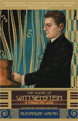 House of Wittgenstein: A Family at War