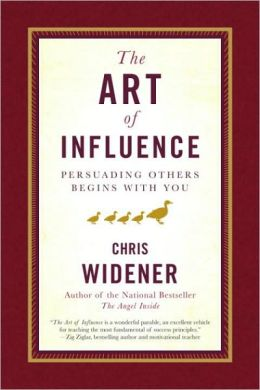 Art of Influence: Persuading Others Begins With You