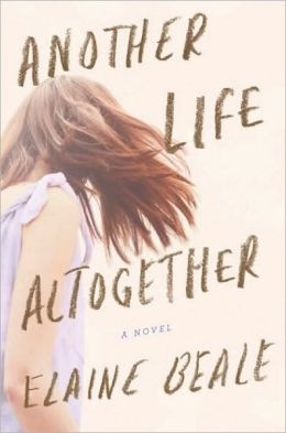 Another Life Altogether: A Novel