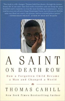 Saint on Death Row: The Story of Dominique Green