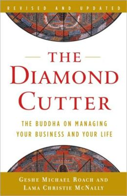 Diamond Cutter: The Buddha on Managing Your Business and Your Life