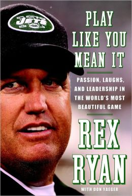 Play Like You Mean It: Passion, Laughs, and Leadership in the World's Most Beautiful Game