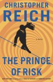 Book Cover Image. Title: The Prince of Risk, Author: Christopher Reich