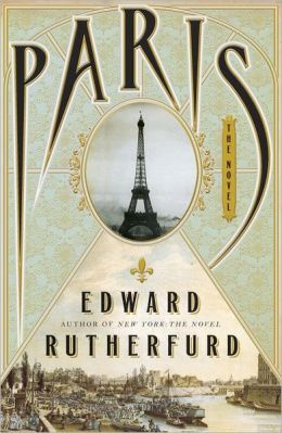 Paris: The Novel by Edward Rutherfurd