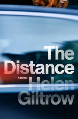 The Distance: A Thriller