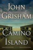 Book Cover Image. Title: Camino Island, Author: John Grisham