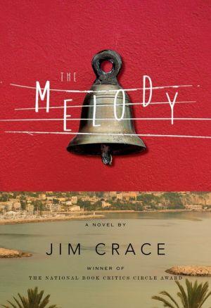 The Melody: A Novel