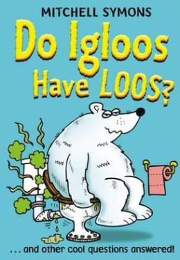 Do Igloos Have Loos and Other Cool Questions Answered!