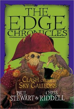 Clash of the Sky Galleons (The Edge Chronicles Series #9)