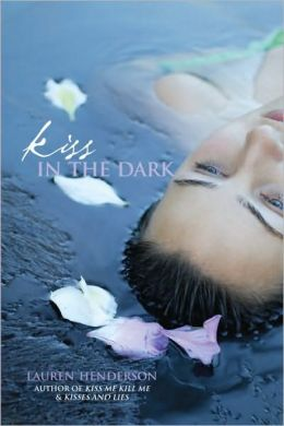 Kiss in the Dark (Kisses and Lies Series #3)