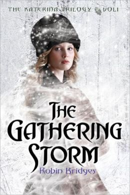 The Gathering Storm (The Katerina Trilogy Series #1)