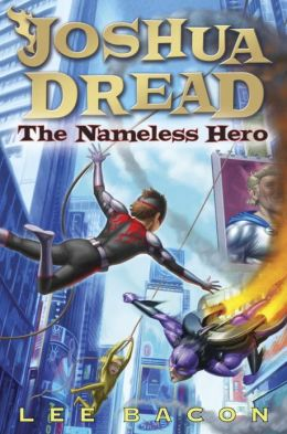 Joshua Dread #2: The Nameless Hero