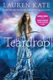 Book Cover Image. Title: Teardrop (Teardrop Trilogy Series #1) (B&N Exclusive Edition), Author: Lauren Kate