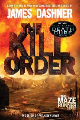 The Kill Order (Maze Runner Prequel)