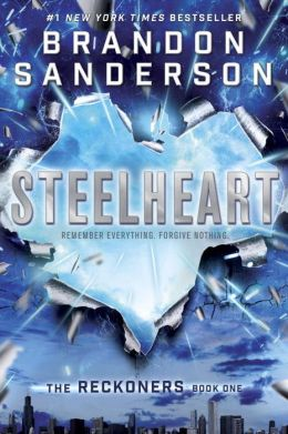 Steelheart (Reckoners Series #1)