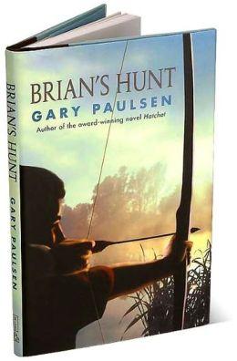 Brian's Hunt (Brian's Saga Series #5)