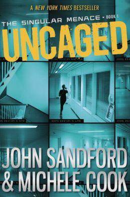 Uncaged (Singular Menace Series #1)