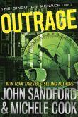 Book Cover Image. Title: Outrage (Singular Menace Series #2), Author: John Sandford