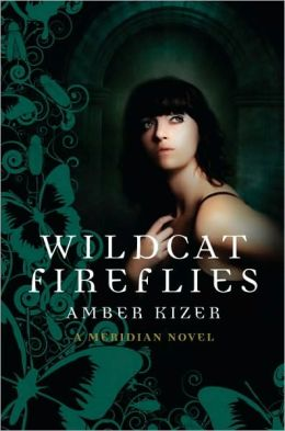 Wildcat Fireflies (Meridian Series #2)