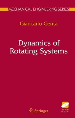 Dynamics of Rotating Systems