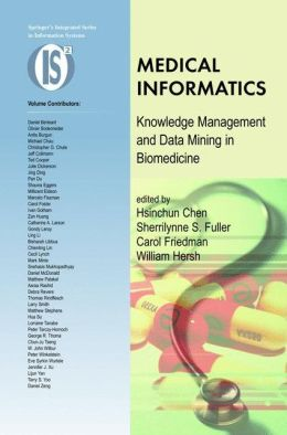 Medical Informatics: Knowledge Management and Data Mining in Biomedicine