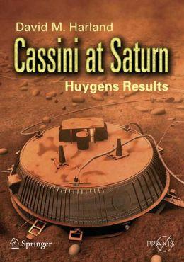 Cassini at Saturn: Huygens Results