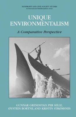 Unique Environmentalism: A Comparative Perspective