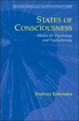 States of Consciousness: Models for Psychology and Psychotherapy