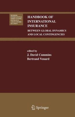 Handbook of International Insurance: Between Global Dynamics and Local Contingencies
