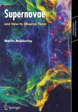 Supernovae: and How to Observe Them