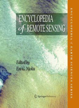 Encyclopedia of Remote Sensing