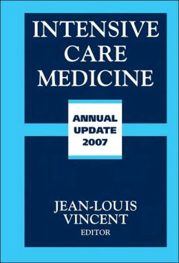 Intensive Care Medicine: Annual Update 2007