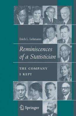 Reminiscences of a Statistician: The Company I Kept