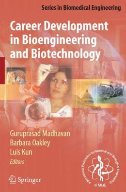 Career Development in Bioengineering and Biotechnology