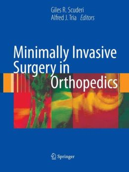 Minimally Invasive Surgery in Orthopedics