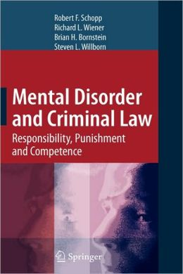 Mental Disorder and Criminal Law: Responsibility, Punishment and Competence