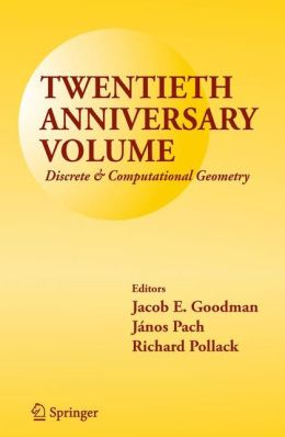 Twentieth Anniversary Volume: Discrete & Computational Geometry