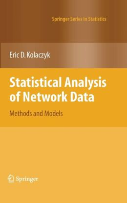 Statistical Analysis of Network Data: Methods and Models