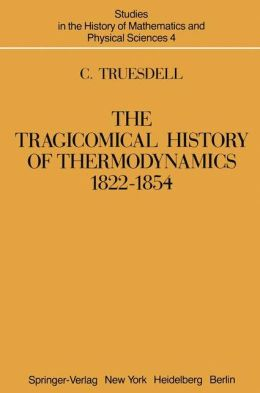 Tragicomical History of Thermodynamics, Eighteen Twenty-Two to Eighteen Fifty-Four